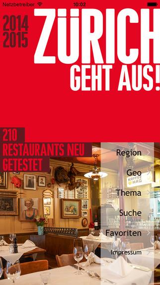 ZÜRICH GEHT AUS 2014 2015 - Die 210 besten Restaurants im Kanton Zürich