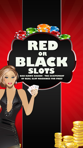 Red or Black Slots - Oak Hawk Casino - The excitement of REAL slot machines for FREE