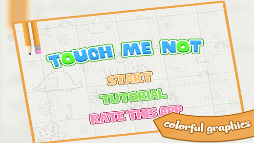 Touch Me Not – Free Endless Line Drawing Game