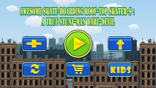 Awesome Skate-boarding Roof-Top Skater-s : A True Stunt-Man Dare-Devil FREE