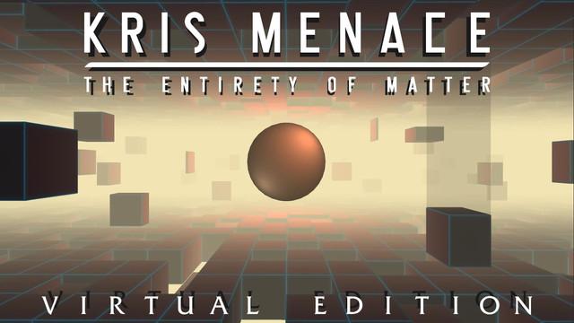 Kris Menace Virtual Edition