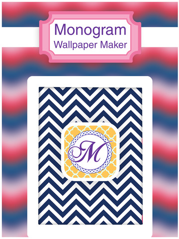 monogram wallpapers maker create your own chevron