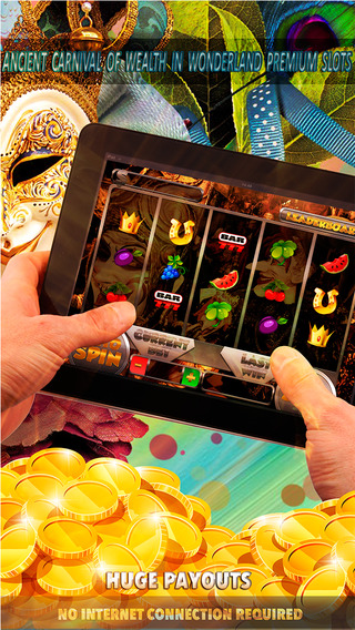 Ancient Carnival of Wealth in Wonderland Premium Slots - FREE Slot Game Casino Roulette