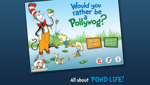 Would You Rather Be a Pollywog Dr. Seuss Cat in the Hat