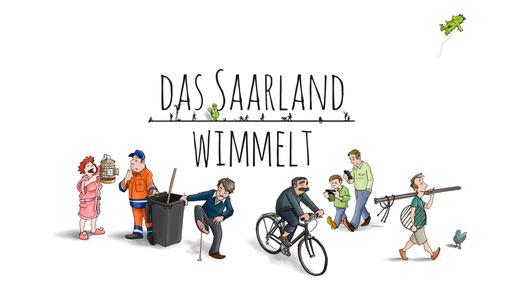 Das Saarland wimmelt