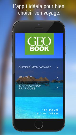 GEOBOOK Monde : choisir votre voyage parmi 110 pays et 6 000 idées en fonction de vos envies avec GE
