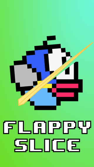 Flappy Slice