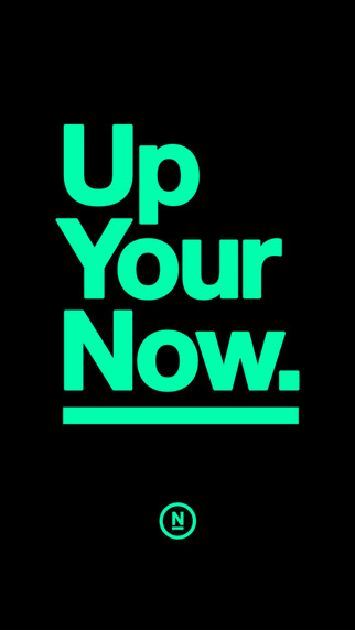 Up Your Now.
