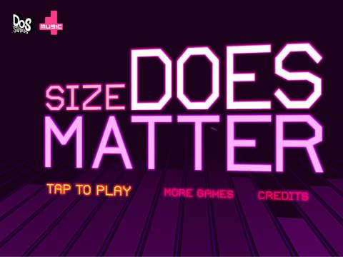 Size DOES Matter Screenshot