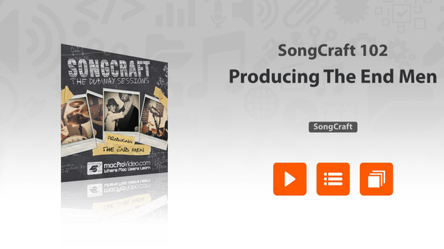 SongCraft - Producing The End Men