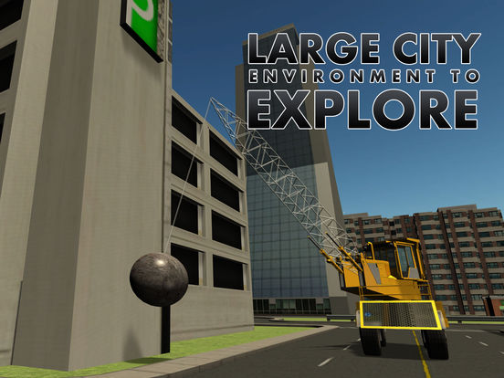 App Shopper: Wrecking Ball Demolition Crane – Drive mega ...