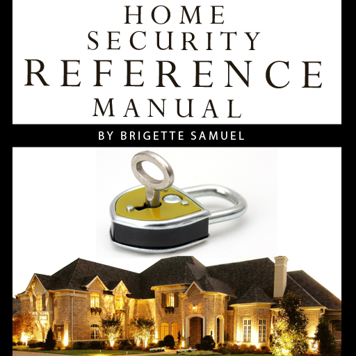 Home Security Reference Manual
