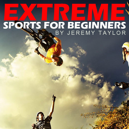 Extreme Sports for Beginners