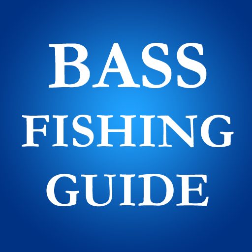 BASS FISHING - GUIDE