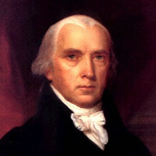 James Madison - Just the Facts