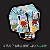 Buraka Som Sistema「(We stay) Up All Night (feat. Blaya & Roses Gabor)」