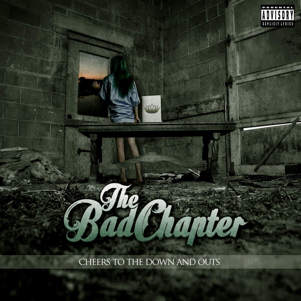The Bad Chapter - Cheers To The Down And Outs (2015)