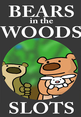 Bears, What do they do In The Woods? Bears Just Wa - náhled