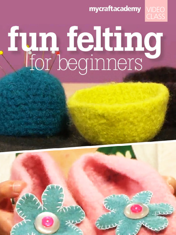 Fun Felting for Beginners screenshot 6
