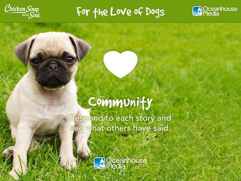 For the Love of Dogs from Chicken Soup for the Soul ® screenshot 9