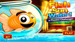 Fish Sun Water - A Physics Challenge screenshot 3