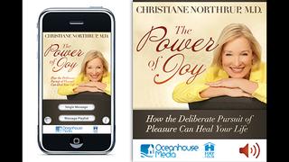The Power Of Joy - Christiane Northrup, M.D. screenshot 1