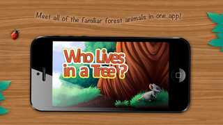 Who Lives in a Tree? An Interactive Children's Mini-Encyclopedia. screenshot 1