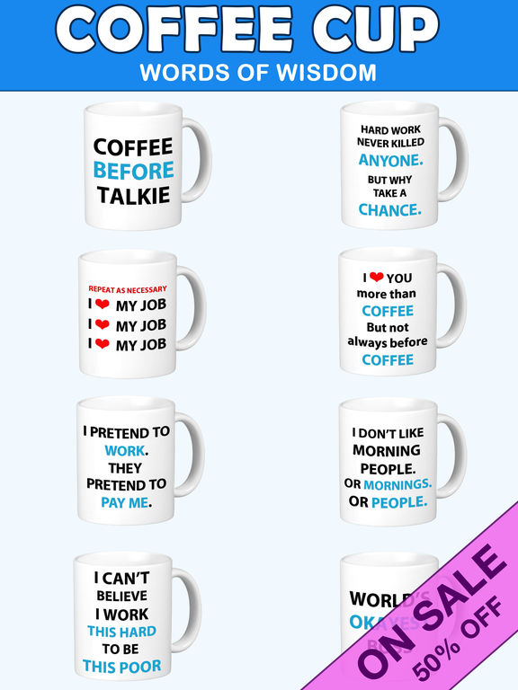 Coffee Cup Words of Wisdom Stickers screenshot 5